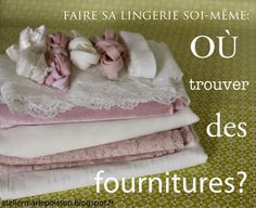 Marie Poisson: Faire sa lingerie soi-même: 3. le shopping