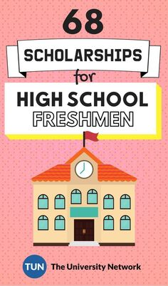 Scholarships For High School Freshmen | The University Network