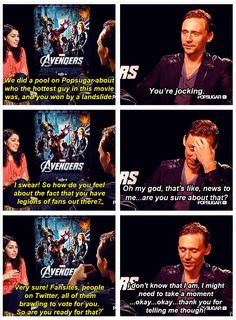 Tom Hiddleston.....are you sure about that? ...