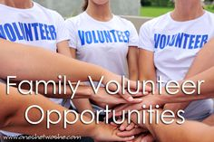 Links and ideas for family volunteer opportunities.  www.oneshetwoshe.com #family #parenting