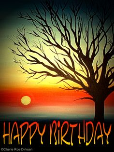 Tree Silhouette - Happy Birthday Friend Birthday, Birthday Fun, Birthday Signs, Birthday Wishes, Diy Cards And Envelopes, Happy Birthday Images, Tree Silhouette, E Cards, Invitation Design