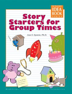 Story starters are brief narratives preschool teachers use to introduce small- or large-group activity