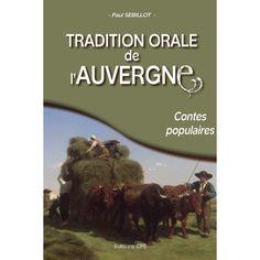 """Publié en 1898 sous le titre """"La littérature orale de l'Auvergne"""", ce livre est sans doute l'une des oeuvres principales du folklore auvergnat. En nous léguant ce livre, le Breton SEBILLOT nous a transmis la mémoire de nos ancêtres auvergnats. À la fin du XIXe siècle, il est entré dans l'imaginaire des hommes et femmes des campagnes d'Auvergne et il nous a légué leurs traditions orales."""