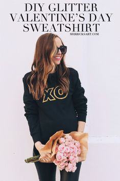 Merrick's Art // Style + Sewing for the Everyday Girl: DIY FRIDAY: VALENTINE'S DAY XO GLITTER SWEATSHIRT