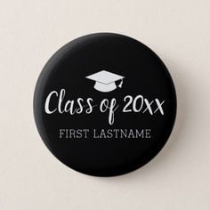 Class of Year and Name - Black Can Change Color Pinback Button - college graduation gift idea cyo custom customize personalize special