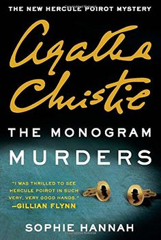The Monogram Murders: The New Hercule Poirot Mystery (Hercule Poirot Mysteries) by Sophie Hannah - initially this book had the feel of a Christie mystery but then the plot became unnecessarily complex. And I always liked Christie's Poirot who was brilliant and arrogant. But this character was downright mean and thoroughly unlikeable.