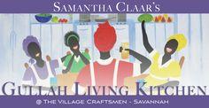 samantha claar   The Gullah Kitchen @ The Village Craftsmen on River Street