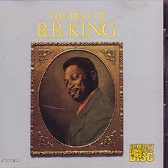 Google Image Result for http://i.ebayimg.com/t/B-B-King-Best-of-CD-Classic-70s-80s-Pop-R-B-Anthology-MCA-Records-Rare-/00/s/MTAyNFgxMDE4/%24(KGrHqZ,!jYE6DsMJ%2B4TBOiiyGcFSQ~~60_35.JPG
