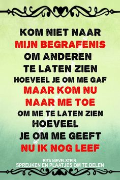 Sef Quotes, Ending Quotes, Dutch Words, Dutch Quotes, After Life, Special Quotes, Strong Quotes, Love Life, Relationship Quotes