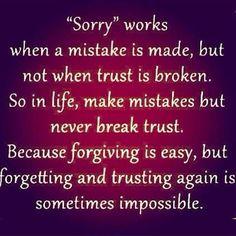 Make mistakes but do not break trust