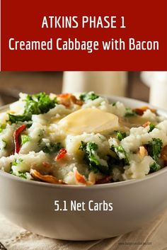 Atkins diet recipes phase 1. Atkins Phase 1 Induction Diet Creamed Cabbage with Bacon. Takes less than 20 minutes and the entire family will enjoy this low carb meal. #atkins #induction #phase1 #lowcarbinduction