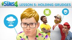 The Sims 4 Academy: Holding Grudges - Lesson 5: Personalities