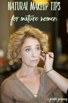 As we age, our hair, makeup, and skincare needs change. Here are some tips for mature women for looking natural with makeup!