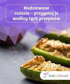 Nadziewane cukinie - przygotuj je według tych przepisów Nadziewane cukinie to nie tylko pyszne i wykwintne danie. To również doskonała opcja, aby przemycić warzywa do diety naszych najmłodszych. Zucchini, Grilling, Grains, Vegetables, Cooking, Fitness, Recipes, Food, Kitchen