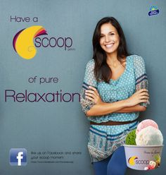 Have a SCOOP of relaxation