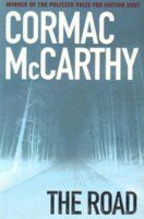 The Road by Cormac McCarthy, so you can read about how bleak people think the future will be. you might not be around to see how that pans out though Any Book, Love Book, The Road Cormac Mccarthy, Post Apocalyptic Novels, Male Friendship, Change Quotes, Great Books, Amazing Books, Fiction Books