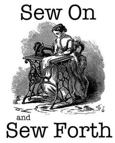 Sew On and Sew Forth                                                                                                                                                      More
