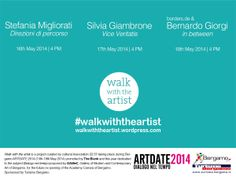 Walk with the artist 2014 is the result of the cooperation of 22:37 with THE BLANK Bergamo contemporary art. Invited artists: Silvia Giambrone, Bernardo Giorgi, Stefania Migliorati. http://walkwiththeartist.wordpress.com/about/