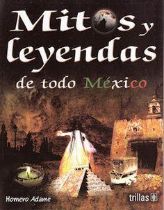 "Libro ""Mitos y leyendas de todo México"""