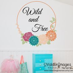 Wild and free wall decal flower wall decal by ValdonImagesNursery