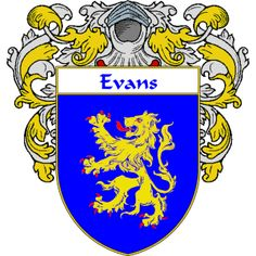 Evans Coat of Arms Wales   namegameshop.com has a wide variety of products with your surname with your coat of arms/family crest, flags and national symbols from England, Ireland, Scotland and Wale