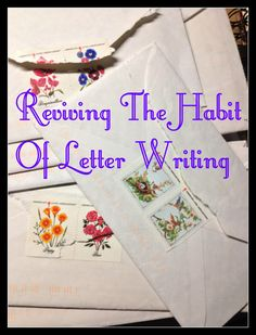 Reviving the Habit of Letter Writing Pen Pal Letters, Old Letters, Letter Writing, In Writing, Teaching Handwriting, Happy New Year 2014, Handwritten Letters, Write It Down, Lost Art