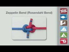 Zeppelin Bend | How to Tie the Zeppelin Bend- useful to tie together 2 ropes tightly