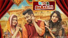 Deor Bharjayii Lyrics – Babbal Rai