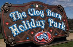 The Clog Barn Holiday Park Sign / Danthonia Designs