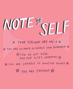 Monday Motivation Quote Note to Self Reminder - you are enough. Your feelings are valid. You do not need any one else's approval notetoself mondaymotivation monday mondaymood inspirational inspirationalquotes inspired inspiredaily 161496336624516837 Motivacional Quotes, Words Quotes, Quotes Slay, Trust Quotes, Sayings, You Are Quotes, Quotes For Girls, Let It Go Quotes, Trust Yourself Quotes