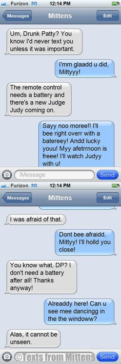 NEW Daily Texts from Mittens: The Drunk Patty-in-the-Window Edition  More Mittens: http://textsfrommittens.com/