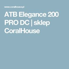 ATB Elegance 200 PRO DC | sklep CoralHouse
