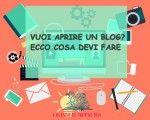 Creare un blog: il mio (tuo) progetto