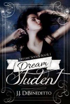 """Bloguinhas Paradise: Opinião / Review - """"Dream Student"""", J.J. DiBenedet..."""