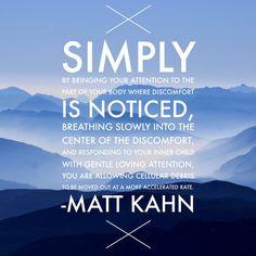 Matt Kahn Quotes Prepossessing Favorite Quotes From Spiritual Teacher And Intuitive Healer Matt . Design Ideas