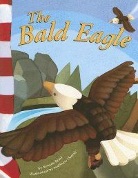 The Bald Eagle-This strong and beautiful bird is a symbol for an entire country. It is the bald eagle, and Americans made it their national emblem more than 200 years ago. Join Bill the bird keeper to see how this bird lives and how it became a symbol of the United States.