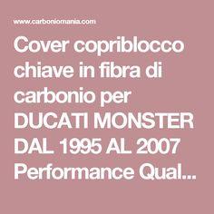 Cover copriblocco chiave in fibra di carbonio per DUCATI MONSTER DAL 1995 AL 2007 Performance Quality - cod. PQD055
