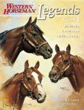 Review: Legends.  The Legends series of books by the magazine Western Horseman, now numbering five volumes, collects biographical sketches of horses acclaimed for their speed, formation, or sire or production record by the American Quarter Horse Association.    Continued in ... Legends  http://www.farmersmarketonline.com/bk/legends.htm