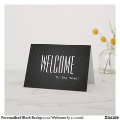 Shop Personalized Black Background Welcome Card created by sunbuds. Incentives For Employees, Welcome Card, Love You, My Love, Custom Greeting Cards, Thoughtful Gifts, Black Backgrounds, Smudging, Paper Texture