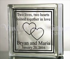 Two lives two hearts joined as one unity wedding anniversary DIY Glass Block Decal Vinyl Lettering Vinyl Decal by VinylDecorBoutique on Etsy