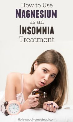 How to Use Magnesium as an Insomnia Treatment - Hollywood Homestead