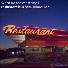 WHAT DO THE MOST SMALL RESTAURANT BUSINESS SCHEDULE?  Many new restaurants see a major slashing in business after about 6-8 months of operating; at the time they do not earn enough working capital to take the business to the next level. That is when additional investment is critical.  Don't wait see whether your restaurant will catch on or not!  Use non-recourse financing now on http://800fund.com/apply-now.php or call us 212.865.3863