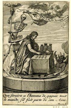 Memento mori: a man busy counting his fortune while Death is standing behind him, holding a sandglass and a scythe, and a demon is lifting the floor from which flames are coming out; above them is an angel holding a banderole Etching Macabre Art, Danse Macabre, Vanitas, Memento Mori, Dance Of Death, Merian, Occult Art, Found Art, Medieval Art