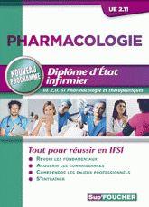 Pharmacologie et thérapeutiques. Diplôme d'Etat infirmier UE 2.11 / Semestre 1