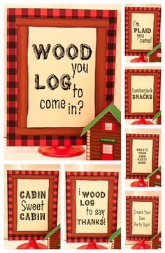 Décor: Lumberjack Party Signs  {via Piggy Bank Parties}