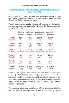 A contrastive table of the pronouns in english and turkish tuksel gok… Learn Turkish Language, Learn A New Language, How To Learn Turkish, Grammar And Vocabulary, English Vocabulary, English To Vietnamese, Linking Words, Turkish Lessons, Learn Brazilian Portuguese