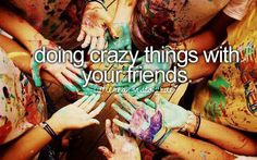 Little reasons to smile: doing crazy things with your friends.