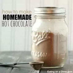 Easy Homemade Hot Chocolate Mix - Hot Cocoa Mix Recipe in a Jar