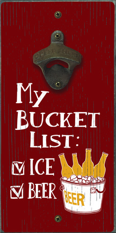 My Bucket List Ice Beer - Bottle Opener Ice Beer, Beer Bar, Beer Bottle Opener, Bottle Openers, Wood Projects, Projects To Try, Wall Mounted Bottle Opener, Military Gifts, Beer Signs