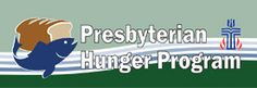 The Presbyterian Hunger Program, a project of the Presbyterian Mission Agency www.presbyterianmission.org